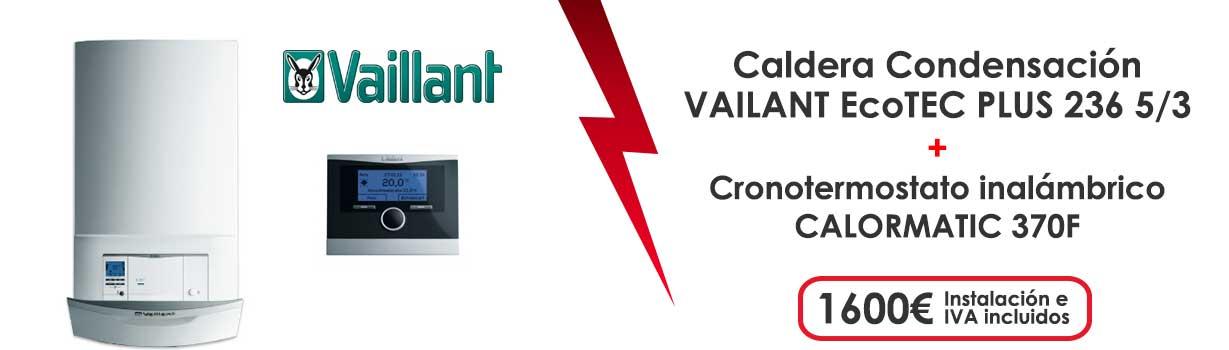 oferta caldera gas natural ecotec plus 236 5 3 + cronotermostato calormatic 370F 1600€ instalacion e IVA incluidos
